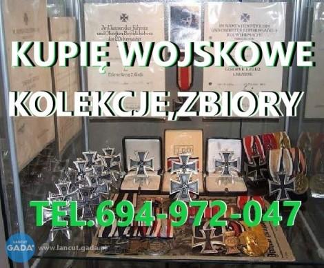 KUPIE WOJSKOWE STARE KOLEKCJE,ZBIORY TELEFON 694972047