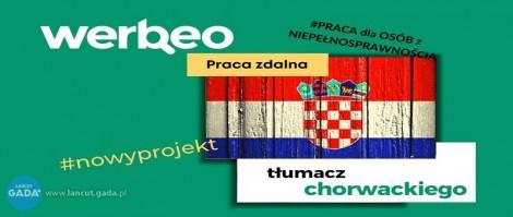 Tłumacz j. chorwackiego z orzeczeniem o niepełnosprawności  praca zdalna