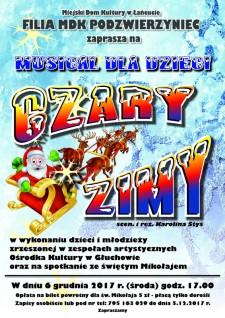 Czary Zimy - musical dla dzieci ispotkanie ze Św. Mikołajem