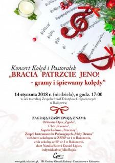 """""""Bracia patrzcie jeno"""" - koncert kolęd wRakszawie"""