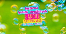 Festiwal Baniek Mydlanych - Łańcut