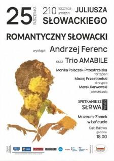 Romantyczny Słowacki wMuzeum-Zamku wŁańcucie