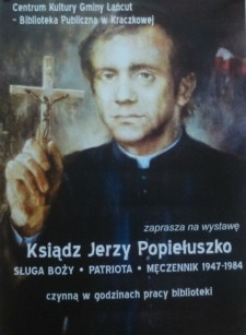 Wystawa poświęcona ks Jerzemu Popiełuszko