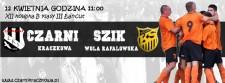 CZARNI Kraczkowa: SZIK Wola Rafałowska